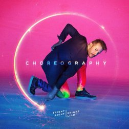 #10. Bright Light Bright Light - Choreography. 47 plays.