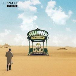 #5 DJ Snake - Encore - 54 plays