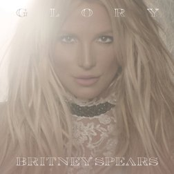 #5 Britney Spears - Glory - 73 plays