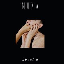 #10 MUNA - About U - 42 plays