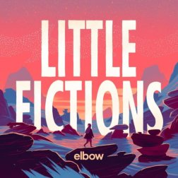 #9 Elbow - Little Fictions - 43 plays