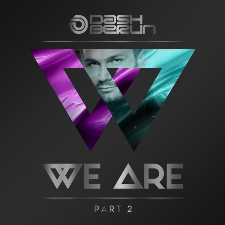#1 Dash Berlin - We Are, Pt. 2 - 128 plays